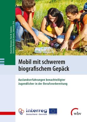 Mobil mit schwerem biografischem Gepäck von Niemeyer,  Beatrix, Revsbech Jensen,  Christine, Sommer,  Finn M., Zick,  Sebastian