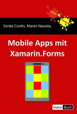 Mobile Apps mit Xamarin.Forms von Cordts,  Sönke, Nasutta,  Maren