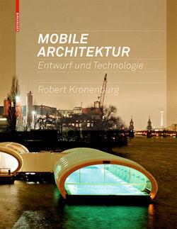 Mobile Architektur von Kronenburg,  Robert, Wesseler,  Sonja