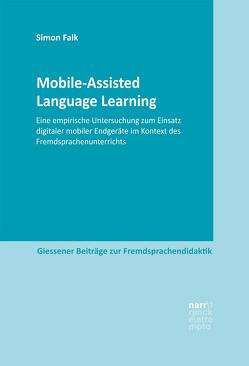 Mobile-Assisted Language Learning von Falk,  Simon