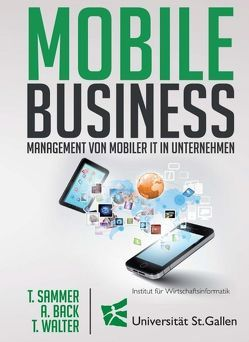 Mobile Business von Back,  Andrea, Sammer,  Thomas, Walter,  Thomas