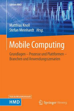 Mobile Computing von Knoll,  Matthias, Meinhardt,  Stefan