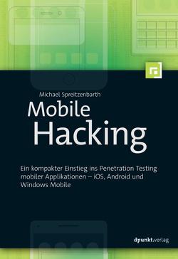 Mobile Hacking von Spreitzenbarth,  Michael