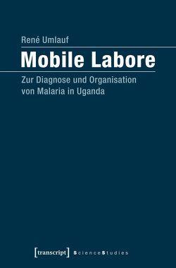 Mobile Labore von Umlauf,  René