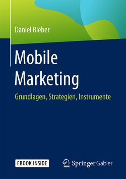 Mobile Marketing von Rieber,  Daniel