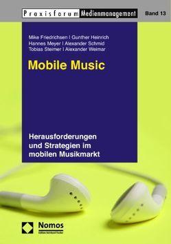 Mobile Music von Friedrichsen,  Mike, Heinrich,  Günther, Meyer,  Hannes, Schmid,  Alexander, Steimer,  Tobias, Weimar,  Alexander
