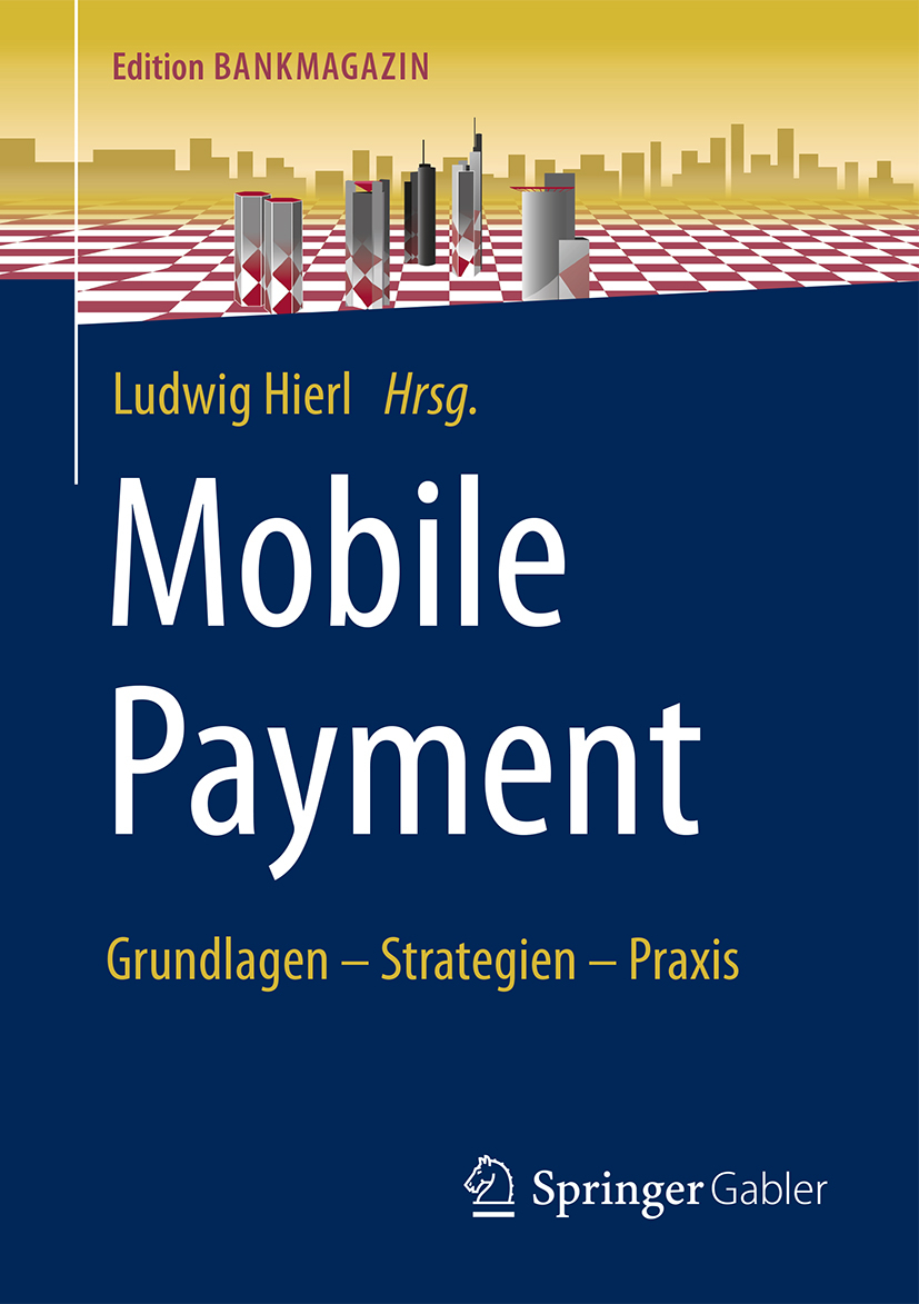 mobile payment von hierl ludwig grundlagen strategien praxis. Black Bedroom Furniture Sets. Home Design Ideas
