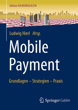Mobile Payment von Hierl,  Ludwig