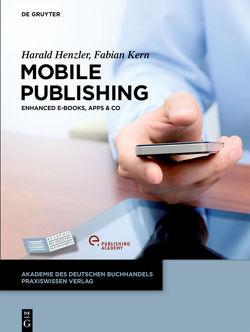 Mobile Publishing von Henzler,  Harald, Kern,  Fabian