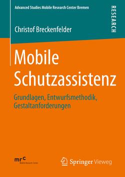 Mobile Schutzassistenz von Breckenfelder,  Christof