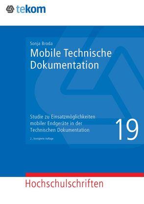 Mobile Technische Dokumentation von Broda,  Sonja, Gräfe,  Elisabeth, Hennig,  Jörg, Michael,  Jörg, Tjarks-Sobhani,  Marita