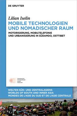 Mobile Technologien und nomadischer Raum von Iselin,  Lilian