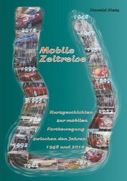 Mobile Zeitreise von Metz,  Harald