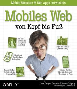 Mobiles Web von Kopf bis Fuß von Gardne,  Lyza Danger, Grigsby,  Jason