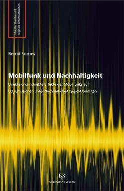 Mobilfunk und Nachhaltigkeit von Sörries,  Bernd