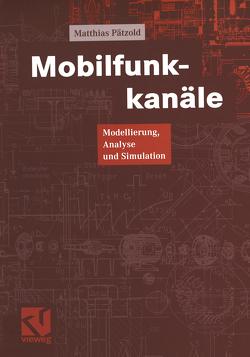 Mobilfunkkanäle von Mildenberger,  Otto, Pätzold,  Matthias