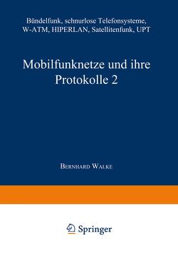 Mobilfunknetze und ihre Protokolle 2 von Bossert,  Martin, Fliege,  Norbert, Walke,  Bernhard