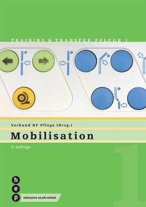 Mobilisation (Print inkl. eLehrmittel) von Verbund HF Pflege