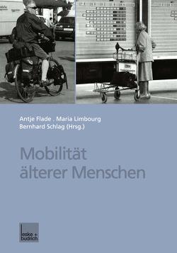 Mobilität älterer Menschen von Flade,  Antje, Limbourg,  Maria, Schlag,  Bernhard