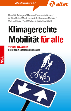 Mobilität für alle von Auhagen,  Hendrik, Eberhardt-Köster,  Thomas, Heier,  Achim, Herterich,  Mark, Mahler,  Hermann, Röske,  Volker, Wolf,  Winfried