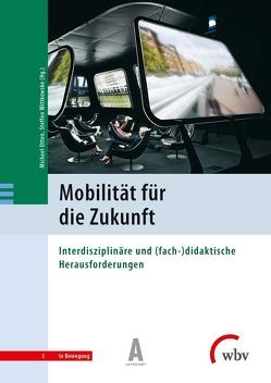 Mobilität für die Zukunft von Autostadt GmbH, Otten,  Michael, Wittkowske,  Steffen