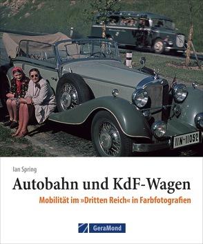 Mobilität im »Dritten Reich« von Spring,  Ian
