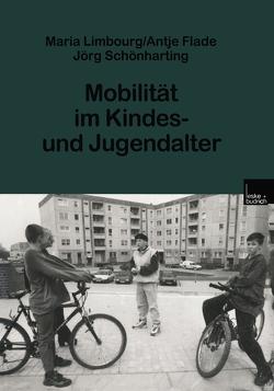 Mobilität im Kindes- und Jugendalter von Limbourg,  Maria