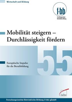 Mobilität steigern – Durchlässigkeit fördern von Loebe,  Herbert, Severing,  Eckart