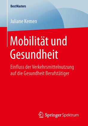 Mobilität und Gesundheit von Kemen,  Juliane