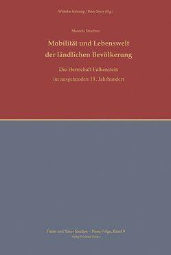 Mobilität und Lebenswelt der ländlichen Bevölkerung von Daschner,  Manuela