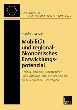 Mobilität und regionalökonomisches Entwicklungspotenzial von Janssen,  Manfred