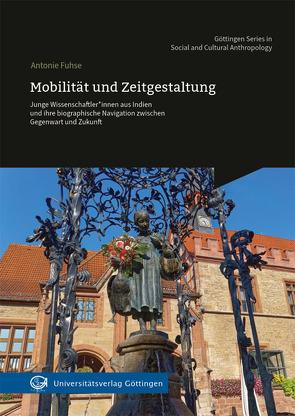 Mobilität und Zeitgestaltung von Fuhse,  Antonie