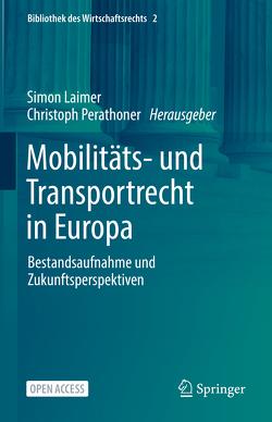 Mobilitäts- und Transportrecht in Europa von Laimer,  Simon, Perathoner,  Christoph