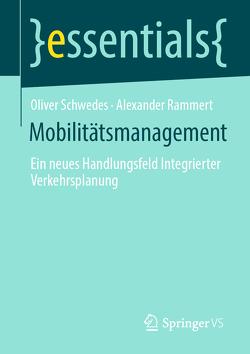 Mobilitätsmanagement von Rammert,  Alexander, Schwedes,  Oliver
