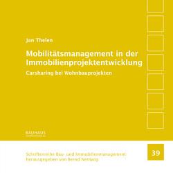 Mobilitätsmanagement in der Immobilienprojektentwicklung von Thelen,  Jan