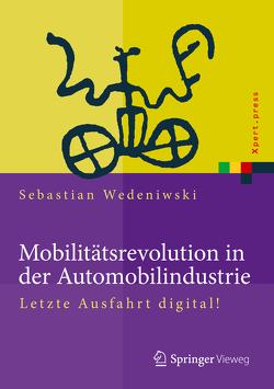 Mobilitätsrevolution in der Automobilindustrie von Wedeniwski,  Sebastian