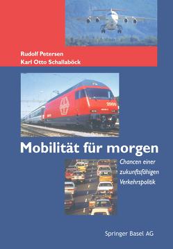 Mobilität für morgen von Petersen,  Rudolf, Schallaböck,  Karl O.