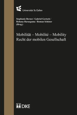 Mobilität – Mobilité – Mobility von Bernet,  Stefanie, Gertsch,  Gabriel, Harasgama,  Rehana, Schister,  Roman
