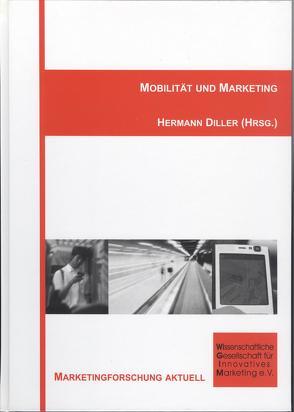 Mobilität und Marketing von Diller,  Hermann