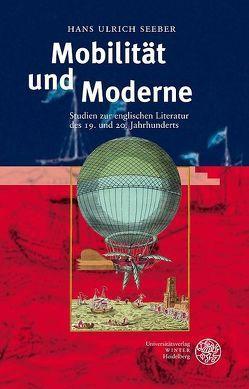 Mobilität und Moderne von Seeber,  Hans-Ulrich