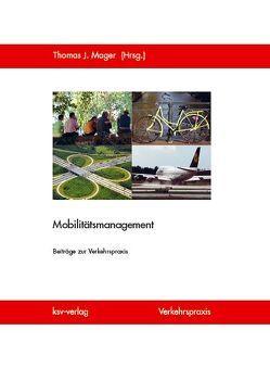 Mobilitätsmanagement von Mager,  Thomas J