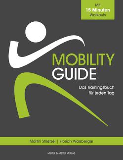 Mobility Guide von Strietzel,  Martin, Walsberger,  Florian