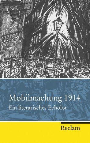 Mobilmachung 1914 von Steinbach,  Matthias