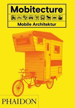 Mobitecture. Mobile Architektur von Roke,  Rebecca