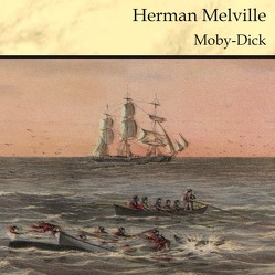Moby Dick von Kohfeldt,  Christian, Melville,  Herman, Pol,  Markus