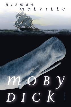 Moby Dick oder Der weiße Wal (Roman) von Melville,  Herman, Strüver,  Wilhelm