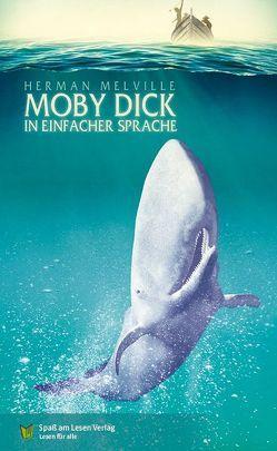 Moby Dick von Melville,  Herman, Spaß am Lesen Verlag GmbH