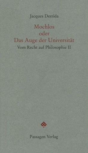 Mochlos oder Das Auge der Universität von Derrida,  Jacques, Engelmann,  Peter, Sedlaczek,  Markus