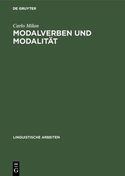 Modalverben und Modalität von Milan,  Carlo