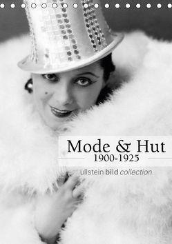 Mode und Hut 1900-1925 (Tischkalender 2018 DIN A5 hoch) von bild Axel Springer Syndication GmbH,  ullstein